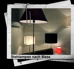 Stehlampen nach Mass